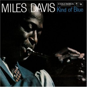"Miles Davis - ""Kind of Blue"""